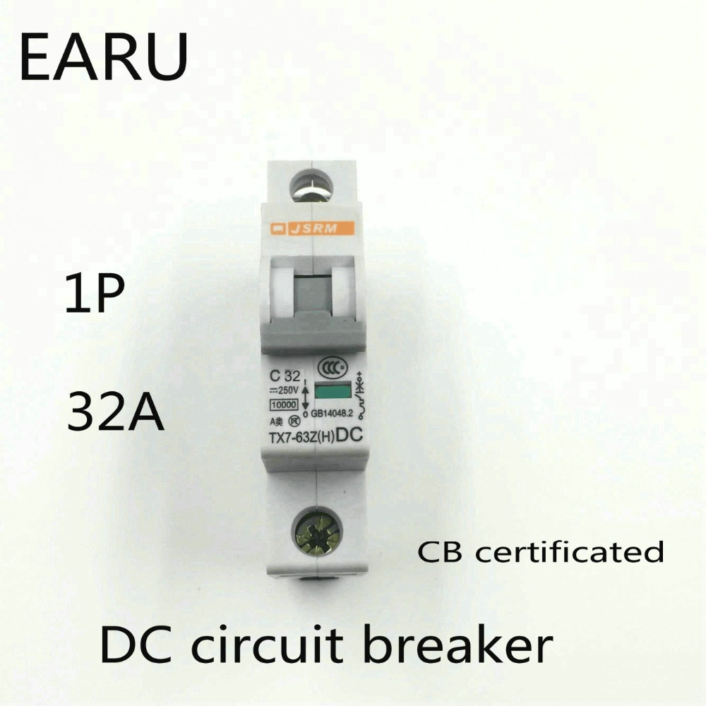 1P 32A DC 250V DC Circuit Breaker MCB for PV Solar Energy Photovoltaic System Battery C curve CB Certificated Din Rail Mounted1P 32A DC 250V DC Circuit Breaker MCB for PV Solar Energy Photovoltaic System Battery C curve CB Certificated Din Rail Mounted