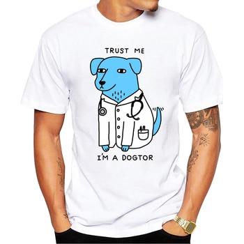 2019 Newest design Trust Me I'm A Dogtor T Shirt Dog Doctor Pop Funny Brand T-shirt Punk Hip Hop Rock Unisex Tee - discount item  38% OFF Tops & Tees