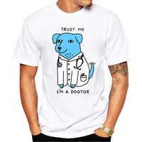 2019 mais novo design confie em mim eu sou um dogtor t camisa cão médico pop engraçado marca camiseta punk hip hop rock unisex t