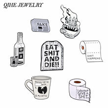 QIHE JEWELRY Funny quote pins collection ~ Black White Dark Wine Tombstone Mug Toile Paper Enaem pins Badges Brooches Unisex(China)