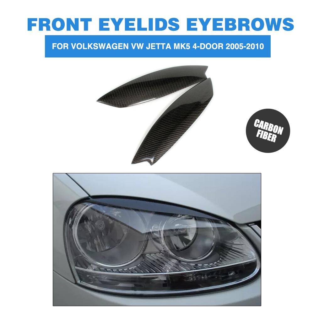 2PCS/set Carbon Fiber Front Headlight Eyebrows Eyelids for Volkswagen VW Jetta MK5 4-Door 2005-2010 Headlamp covers стоимость