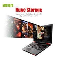 Bben 17.3 «Wi-Fi портативных компьютеров bluettoth IPS 1920×1080 P i7-7700HD Процессор GTX1060 6 ГБ GDDR5 16 ГБ DDR4 Оперативная память, 256 ГБ SSD, 2 ТБ HDD