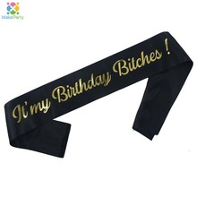 Gold Glitter Its My Birthday Bitches Funny Birthday Sash for Women 30th 40th Birthday Party Decoration Supplies Favor Gifts