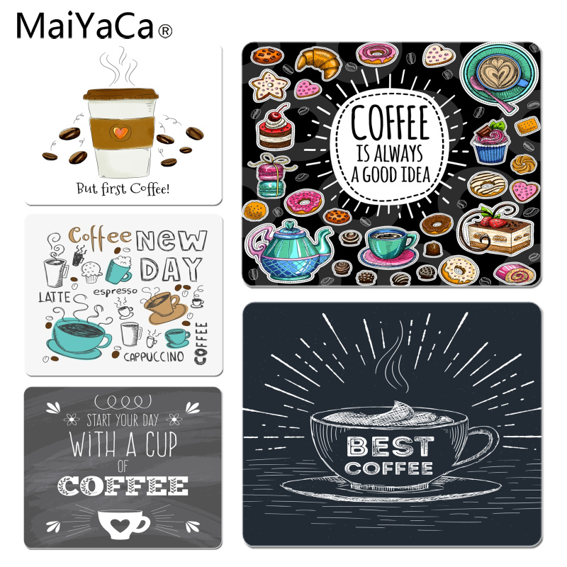 MaiYaCa Non Slip PC But First Coffee Good Tea High Speed New Mousepad Size for 18x22cm 25x29cm Rubber Mousemats