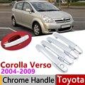 Для Toyota Corolla Verso AR10 2004 ~ 2009 хромированная дверная ручка крышка наклейки на автомобиль отделка Набор