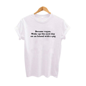 Funny T Shirt Became Vegan Slogan Fashion Tops Women 2018 Harajuku Hipster Cotton Tshirt Tumblr Clothing Size S-XXL Tops