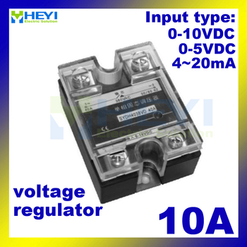 10A Voltage type single phase solid state Voltage Regulator input 4-20mA or 0-5VDC or 0-10VDC