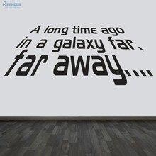 Molto tempo fa In una galassia lontano creativo Home Decor vinile Wall Sticker camera da letto decorazione rimovibile murale S-19