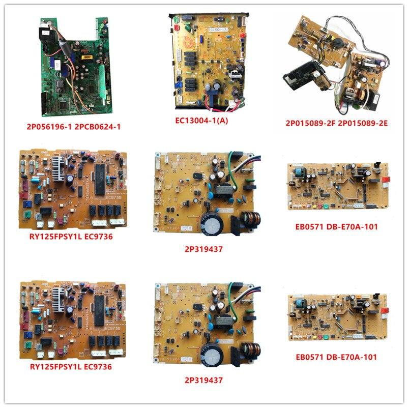 2P056196-1 2PCB0624-1| EC13004-1(A)| 2P015089-2F| 2P015089-2E| RY125FPSY1L EC9736| 2P319437| EB0571 DB-E70A-101|