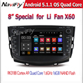 Pure Android 5.1.1 Quad core Car DVD Player For Lifan X60 1.6Ghz CPU 16G nand with GPS Navigation Radio BT  1024*600 Screen