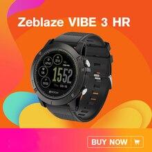 [В наличии] 2018 Zeblaze VIBE 3 HR Smartwatch прочность водостойкие Смарт часы для мужчин носимых отличное батарея сердечного ритма мониторы