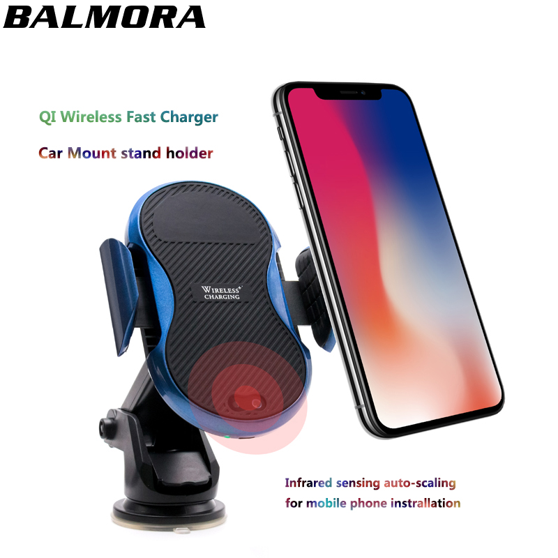 BALMORA QI Wireless Car Charger For IPhone X 8 Plus Samsung Galaxy S8 S9 Plus Note 8 Infrared Sensing Stand Holder Fast Charging