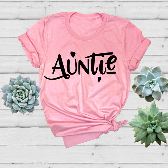 298b39a47d1 New Aunie T-Shirt Mom Sister Tee Casual Aunt Birthday gift Tops Aesthetic  90a Pink Heart you t shirt Slogan Outfits Drop Ship