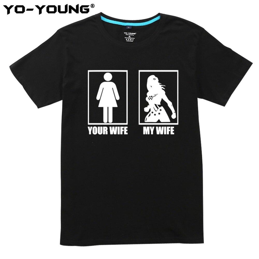 Чудо Для женщин моя жена ваша жена забавные Для мужчин Летние футболки принт 100% чесаный хлопок Sofe футболка Homme Индивидуальные