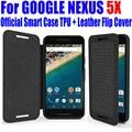 Para google nexus 5x6 p case case oficial inteligente mejor calidad de silicio tpu cubierta del tirón del cuero para lg nexus 5x6 p + película de pantalla l5x4