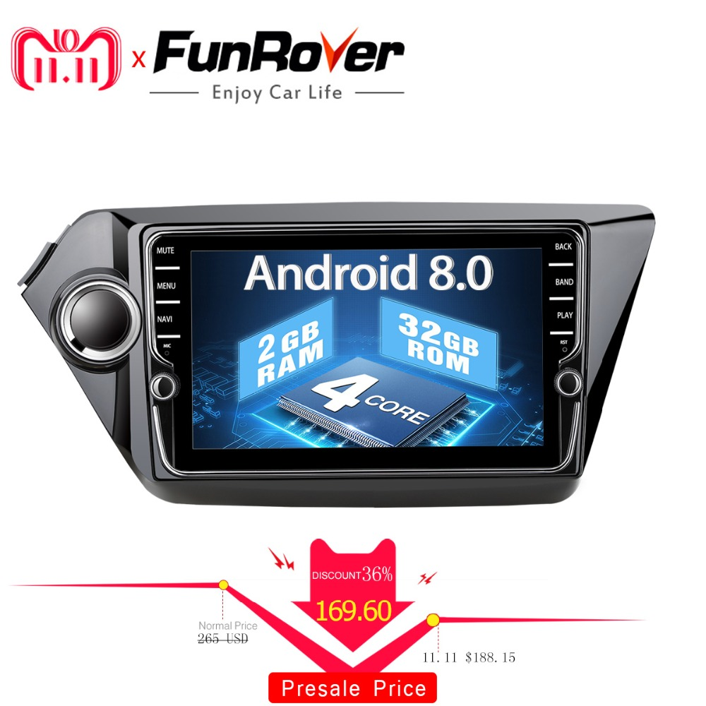 Funrover IPS android 8.0 car dvd radio gps for kia k2 rio 2010 2011 2012 2013 2014 2015 2016 navigation Car Multimedia Player 2G цена