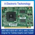 Placa gráfica para toshiba m900 m910 original m500 m512 m511 hm55 chip de 512 mb placa de vídeo da placa de vídeo testado trabalho