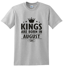 Kings Are Born In August Mens Funny Print Clothing Hip-Tope Mans T-Shirt Tops Tees Fashion T-Shirts Summer Straight 100% Cotton