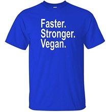 """""""Faster. Stronger. Vegan"""" men's t-shirt"""