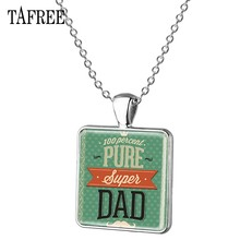 TAFREE 100 Percent PURE Super DAD Pendant Necklace Handmade Hot Selling Gifts Choker Necklace Father's Day Present Jewelry FQ891(China)
