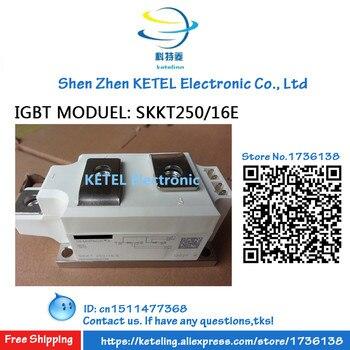 SKKT250/12E    SKKT250/14E     SKKT250/16E   SKKT250/18E   SKKT250/20E     IGBT MODUEL