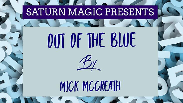Out Of The Blue By Mick McCreath Magic Tricks