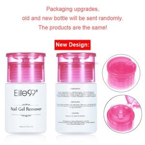 Image 5 - Elite99 dissolvant de vernis à ongles Gel UV dissolvant collant liquide nettoyant de Surface des ongles Gel excédentaire améliorer la brillance outil dart de manucure