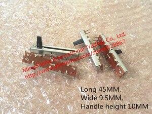 Original novo 100% reta deslizante potenciômetro longo 45mm de largura 9.5mm lidar com altura 10mm valor de resistência b10k a20k b500k switch