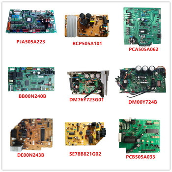 PJA505A223/ RCP505A101/ PCA505A062/ BB00N240B/ DM76Y723G01/  DM00Y724B/ DE00N243B/ SE78B821G02/ PCB505A033 Used Good Working