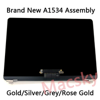 Brand New A1534 LCD Screen Assembly For MacBook 12 A1534 Display ASSEMBLY Grey/Gold/Silver/Rose Gold 2015 2017