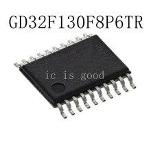 10PCS LOT GD32F130F8P6TR GD32F TSSOP 20 New original