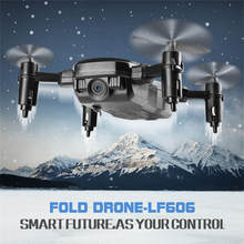 цена на LF606 Mini RC Drone Quadcopter Foldable Arm Drone HD Camera Remote Control Helicopter High Hold Mode RTF Wifi FPV Aircraft Toys