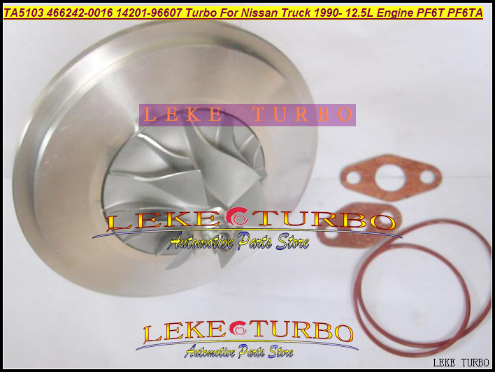 Turbo Cartridge CHRA Core TA5103 466242-5016S 466242-0016 14201-96607 Turbocharger For Nissan Truck 90- 12.5L Engine PF6T PF6TA gt2556s 711736 711736 0003 711736 0010 711736 0016 711736 0026 2674a226 2674a227 turbo for perkin massey 5455 4 4l 420d it