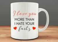I Love You More Than I Hate Your Farts Mug Beer Mugs Cup Travel Milk Cup
