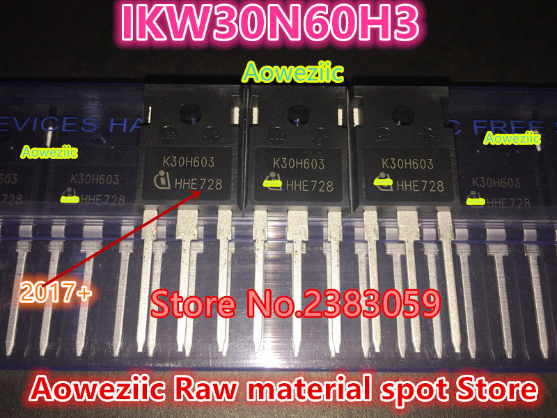 Aoweziic 2017+ 100% new imported original  IKW30N60H3 K30H603 TO-247 IGBT welding machine inverter special tube 600V 30A 100% new imported original 2mbi200u4h120 power igbt module