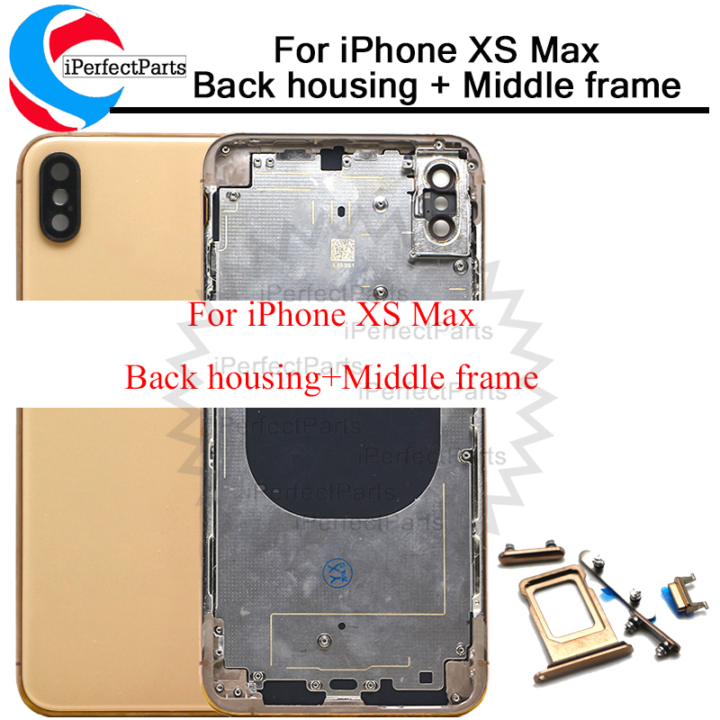 For iphone XS Max Back housing Middle Frame Chassis Full Housing Assembly Battery Cover replacement For