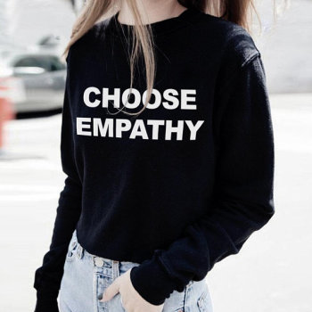 Skuggnas Choose Empathy Sweatshirt Crew Neck Women Jumper Fashion Tumblr Casual Tops Long Sleeve aesthetic Hoodie Drop ship