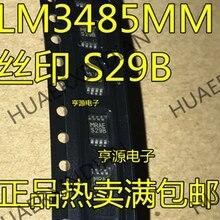 10 шт./лот Новинка LM3485 LM3485MM S29B MSOP-8 в