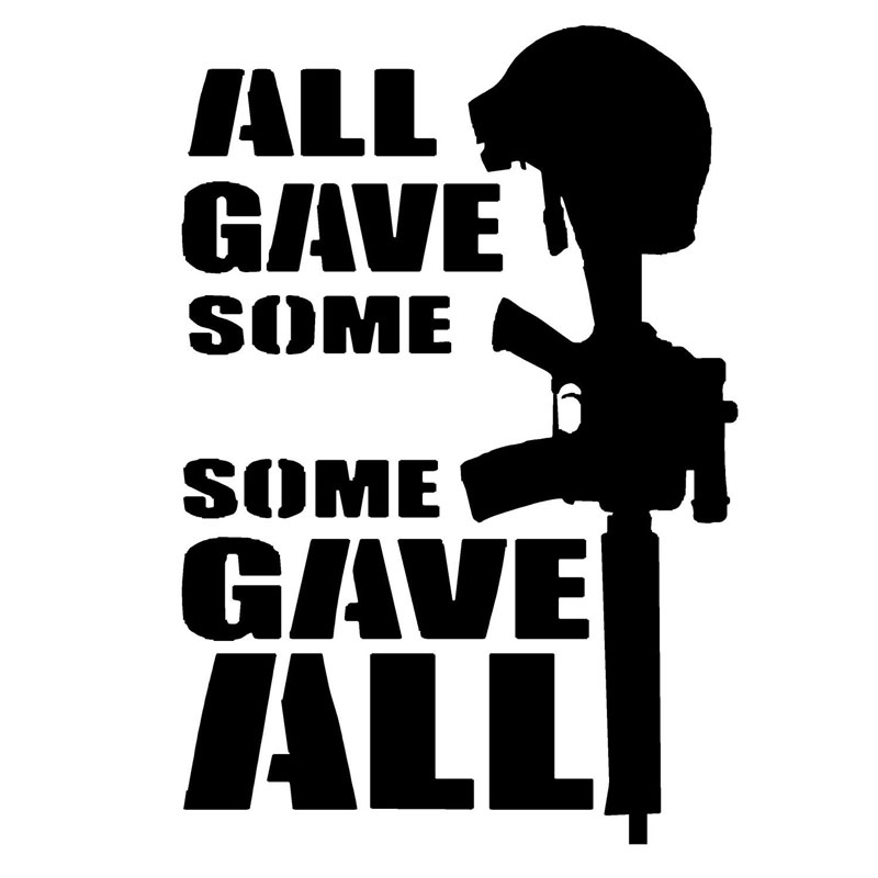 11 4cm 16 4cm All Gave Some Some Gave All Military Decal