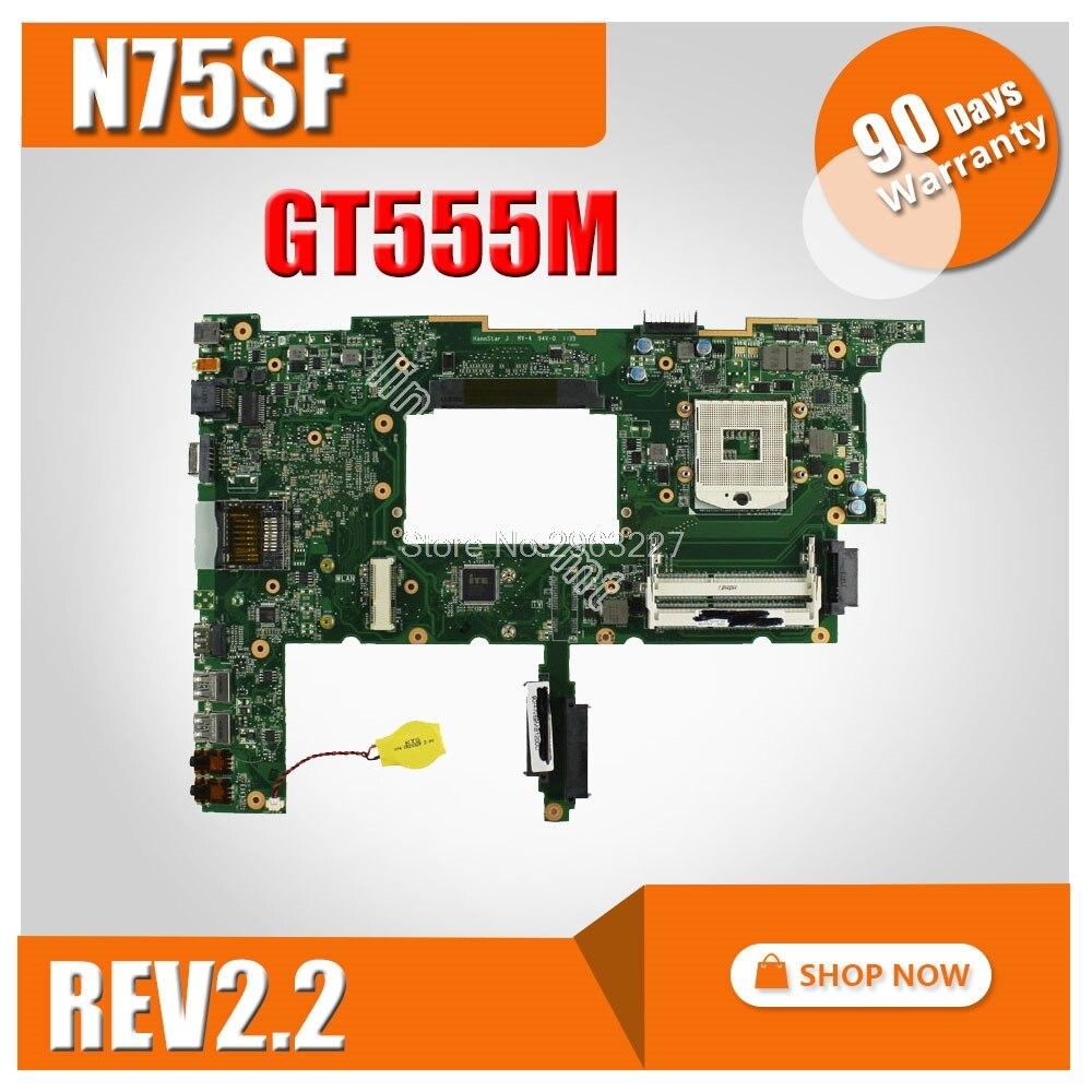 N75SF Motherboard REV2 2 GT555M For ASUS N75SL X7DSF X7DSL Laptop motherboard N75SF Mainboard N75SF Motherboard