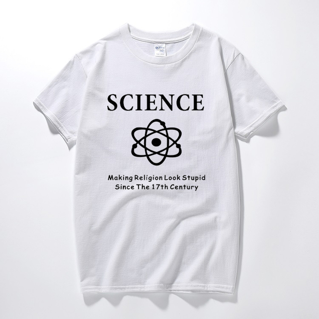 Science That Look Religion Dumb Atheist Super Humor Funny T Shirt Adult PRINTED Birthday Tee Unisex