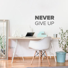 Never Give Up Quote Decal Vinyl Office Wall Sticker School Classroom Decor Business Mural Removable Wallpaper 3260