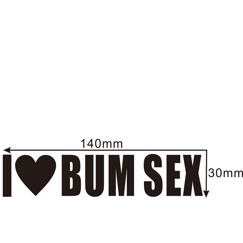 I Love Bum Sex Joke Car Motorbike Vinyl Sticker Graphic Decal Funny Fashion Personality Creativity image