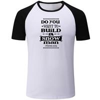 Xây dựng Một Người Tuyết Mùa Hè Ngắn Tay Áo T Áo Sơ Mi Nam của của Phụ Nữ của cô gái của Cậu Bé Thể Dục T-Shirt Cotton Áo Thun Giản Dị Chỉ Cần Nụ Cười và sóng