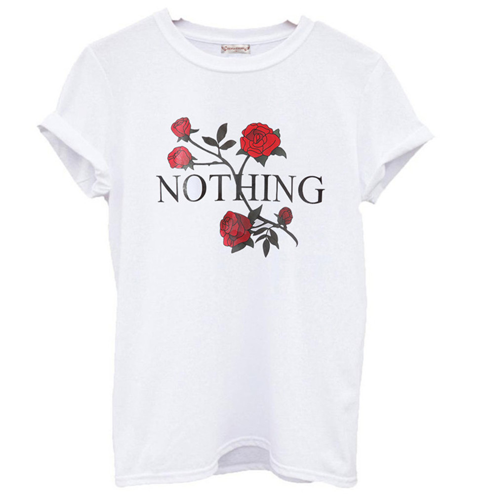 Nothing Letter Print T Shirt Rose Harajuku T Shirt Women