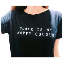 Women short sleeve letter print Brand New Women T shirt Black Is My Happy Colour Cotton Casual Funny For Lady  Black Tops Tee