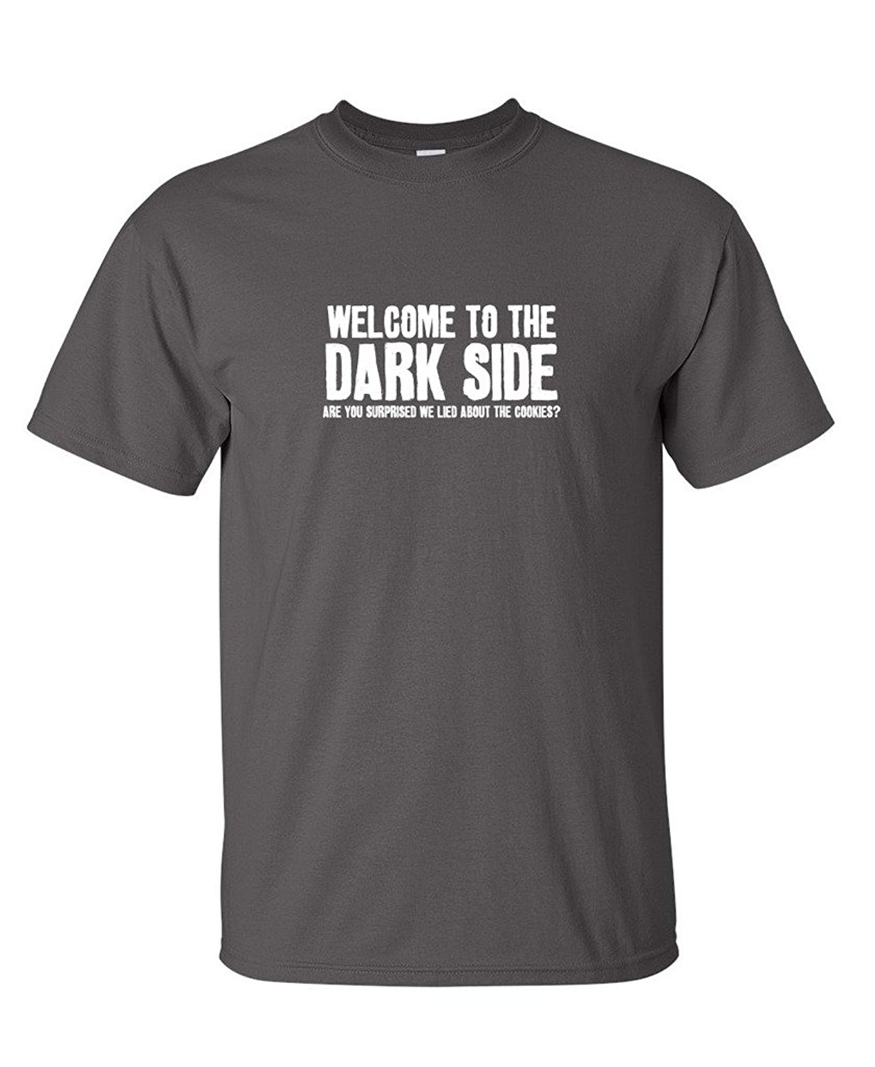 Welcome To The Dark Side Novelty Sarcastic Adult Humor ...