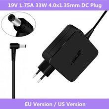 Adaptador de corriente CA para portátil, 19V, 1,75a, 33W, 4,0x1,35mm, cargador de corriente para portátil ASUS Vivobook S200 S220 X200T X202E X553M Q200E X201E