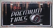 1 pc Tires shop premium car mechanic store garage USA Tin Plates Signs wall man cave Decoration Metal Art Vintage Poster