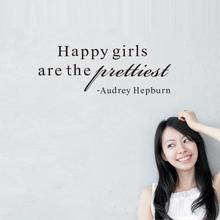 English proverbs Audrey Hepburn Happy girls are the prettiest quote wall decal/decorative Fast shipping stickersZY8255